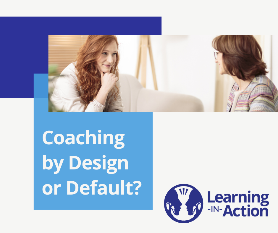 Coaching by Design or Default - Blog Image